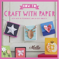 How to Craft with Paper (BOK)