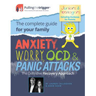 Anxiety, Worry, OCD and Panic Attacks - The Definitive Recov (BOK)