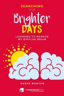 Searching for Brighter Days (BOK)