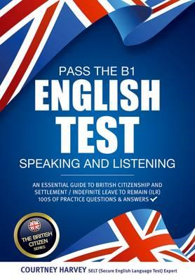 Pass the B1 English Test: Speaking and Listening. An Essenti (BOK)
