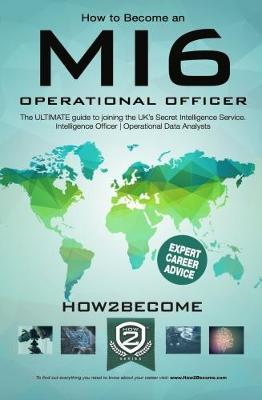 How to Become an MI6 Operational Officer (BOK)