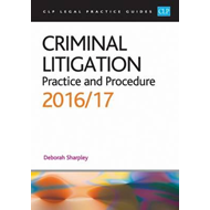 Criminal Litigation: Practice and Procedure (BOK)