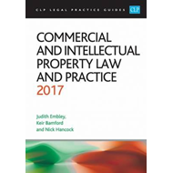 Commercial and Intellectual Property Law and Practice 2017 (BOK)