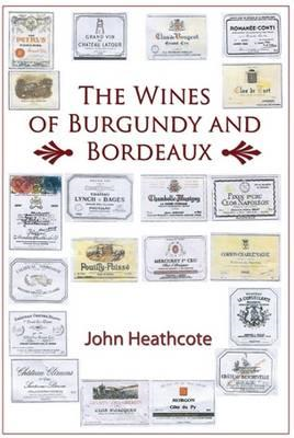Wines of Burgundy and Bordeaux (BOK)