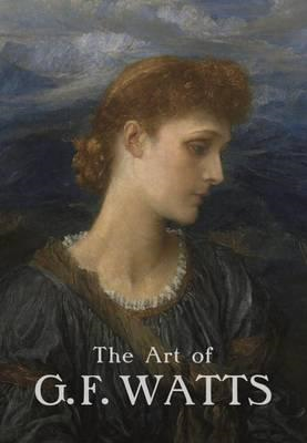 Art of G.F. Watts (BOK)