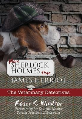 More Sherlock Holmes Than James Herriot (BOK)