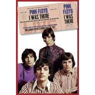 Pink Floyd I Was There (BOK)