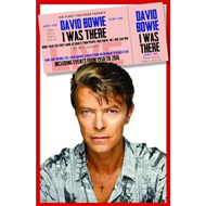 David Bowie: I Was There (BOK)