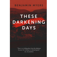 These Darkening Days (BOK)