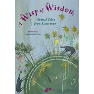 Produktbilde for Wisp of Wisdom - Animal Tales from Cameroon (BOK)
