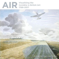 Air: Visualising the Invisible in British Art 1768-2017 (BOK)