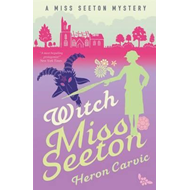 Witch Miss Seeton (BOK)