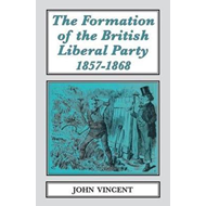 The Formation of The British Liberal Party, 1857-1868 (BOK)