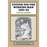 Fiction for the Working Man 1830-50 (BOK)