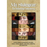My Shakespeare: The Authorship Controversy (BOK)