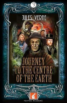 Journey to the Centre of the Earth Foxton Reader Level 3 (90 (BOK)