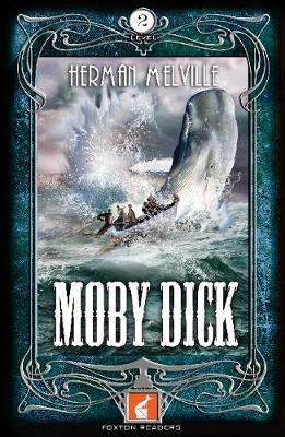 Moby Dick Foxton Reader Level 2 (600 headwords A2/B1) (BOK)