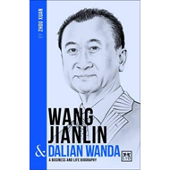 Produktbilde for Wang Jianlin and Dalian Wanda (BOK)