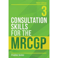 Consultation Skills for the MRCGP, third edition (BOK)
