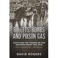 Bullets, Bombs and Poison Gas (BOK)