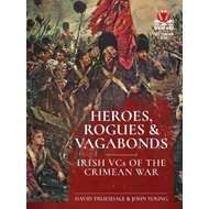 Heroes, Rogues & Vagabonds (BOK)