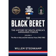 Black Beret: The History of South Africa's Armoured Forces (BOK)