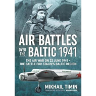 Air Battles Over the Baltic 1941 (BOK)