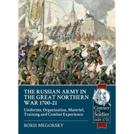 Russian Army in the Great Northern War 1700-21 (BOK)