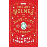 Sherlock Holmes and the Adventure of the Blue Carbuncle (BOK)