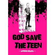 God Save the Teen (BOK)