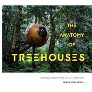 Anatomy of Treehouses (BOK)