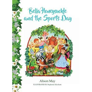 Bella Honeysuckle and the Sports Day (BOK)
