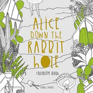 Alice Down The Rabbit Hole Colouring Book (BOK)