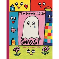 Lonely Little Ghost Who Wanted To Be Seen (BOK)