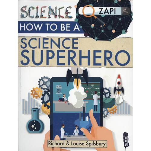 How To Be A Science Superhero (BOK)