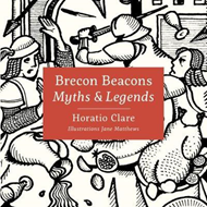 Myths & Legends of the Brecon Beacons (BOK)