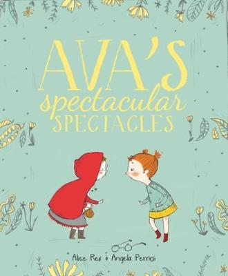 Ava's Spectacular Spectacles (BOK)