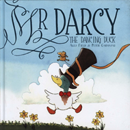 Mr Darcy the Dancing Duck (BOK)