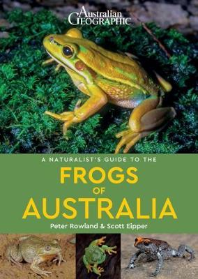 Naturalist's Guide to the Frogs of Australia (BOK)