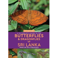 Naturalist's Guide to the Butterflies of Sri Lanka (2nd edit (BOK)