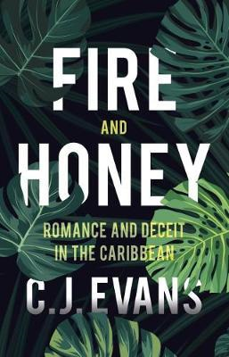 Fire and Honey (BOK)