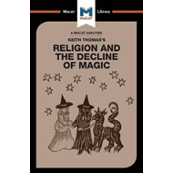 Religion and the Decline of Magic (BOK)