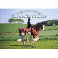 For Love of the Clydesdale Horse (BOK)