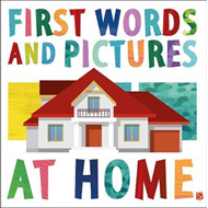 First Words & Pictures: At Home (BOK)