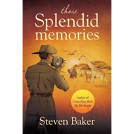 Those Splendid Memories (BOK)