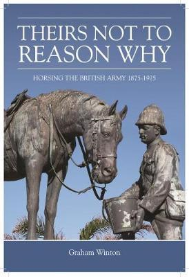 'Theirs Not to Reason Why' (BOK)