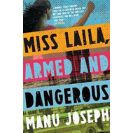 Miss Laila, Armed and Dangerous (BOK)