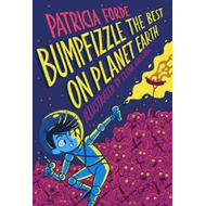Bumpfizzle the Best on Planet Earth (BOK)