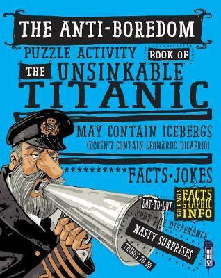 Anti-Boredom Puzzle Activity Book of The Unsinkable Titanic (BOK)