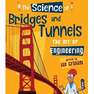 Produktbilde for The Science of Bridges & Tunnels - The Art of Engineering (BOK)